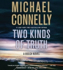 Two Kinds of Truth (A Harry Bosch Novel) Cover Image