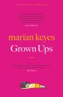Grown Ups: A Novel Cover Image