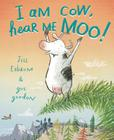 I Am Cow, Hear Me Moo! Cover Image