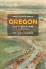 Oregon: This Storied Land Cover Image
