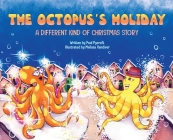 The Octopus's Holiday: A Different Kind of Christmas Story Cover Image