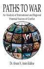Paths to War: An Analysis of International and Regional Potential Sources of Conflict Cover Image