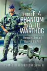 From F-4 Phantom to A-10 Warthog: Memoirs of a Cold War Fighter Pilot Cover Image
