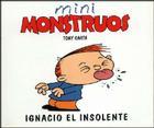 Ignacio El Insolente - Mini Monstruos Cover Image