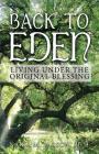 Back to Eden: Living Under the Original Blessing Cover Image