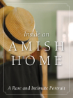 Inside an Amish Home: A Rare and Intimate Portrait Cover Image