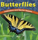 Butterflies: Pollinators and Nectarsippers Cover Image
