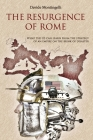 The Resurgence of Rome: What the US can learn from the Strategy of an Empire on the brink of disaster Cover Image