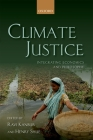 Climate Justice: Integrating Economics and Philosophy Cover Image