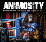 Animosity: Animal Conflict in the 21st Century Cover Image
