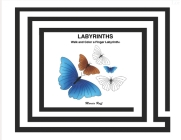 Labyrinths: Walk and Color a Finger Labyrinth(c) Cover Image