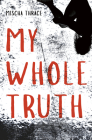 My Whole Truth Cover Image