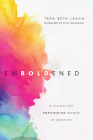 Emboldened: A Vision for Empowering Women in Ministry Cover Image
