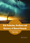 Risk Reduction, Resilience and Recovery of Natural Hazards Cover Image