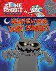 Night of the Living Dust Bunnies Cover Image