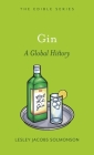 Gin: A Global History (Edible) Cover Image