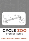 Cycle Zoo: Bikes for the 21st Century Cover Image