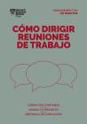 Cómo Dirigir Reuniones de Trabajo. Serie Management En 20 Minutos (Running Meetings. 20 Minute Manager. Spanish Edition) Cover Image