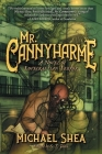 Mr. Cannyharme: A Novel of Lovecraftian Terror Cover Image