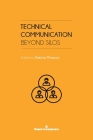 Technical Communication: Beyond Silos Cover Image