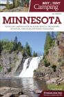 Best Tent Camping: Minnesota: Your Car-Camping Guide to Scenic Beauty, the Sounds of Nature, and an Escape from Civilization Cover Image