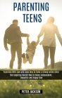 Parenting Teens: Parenting With Love and Logic Way to Tame a Strong-willed Child (The Inspiring Danish Way to Raise Independent, Empath Cover Image