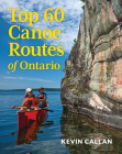 Top 60 Canoe Routes of Ontario Cover Image