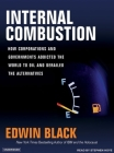 Internal Combustion: How Corporations and Governments Addicted the World to Oil and Derailed the Alternatives Cover Image