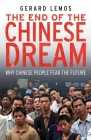 The End of the Chinese Dream: Why Chinese People Fear the Future Cover Image