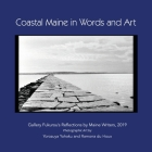 Coastal Maine in Words and Art: Gallery Fukurou's Reflections by Maine Writers, 2019 Cover Image