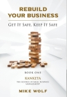 Rebuild Your Business: Book 1 Kanketa The Science of Small Business Management Cover Image
