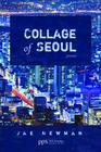Collage of Seoul: Poems (Poiema Poetry) Cover Image