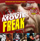 Horror Movie Freak [With DVD] Cover Image