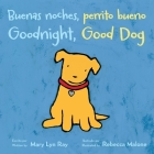 Buenas noches, perrito bueno/Goodnight, Good Dog (bilingual board book) Cover Image