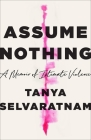 Assume Nothing: A Memoir of Intimate Violence Cover Image