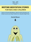 Bedtime Meditation Stories for Kids and Children 6 Cover Image