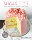 Sugar High: Sweet & Savory Baking in Your High-Altitude Kitchen Cover Image