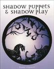 Shadow Puppets & Shadow Play Cover Image
