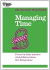 Managing Time (HBR 20-Minute Manager Series) (20 Minute Manager) Cover Image