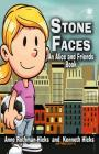 Stone Faces: An Alice and Friends Book Cover Image