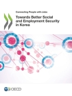 Connecting People with Jobs Towards Better Social and Employment Security in Korea Cover Image
