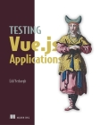 Testing Vue.js Applications Cover Image