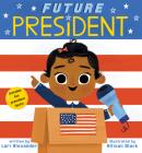Future President (Future Baby) Cover Image