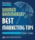 Women Rainmakers' Best Marketing Tips, Third Edition Cover Image