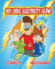 Boy Does Electricity Glow!: A Conservation Story Cover Image
