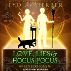 Love, Lies, and Hocus Pocus: Revelations (Lily Singer Adventures #2) Cover Image