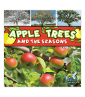 Apple Trees and the Seasons (My Science Library) Cover Image