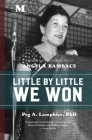 Little by Little We Won: A Novel Based on the Life of Angela Bambace Cover Image