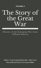 The Story of the Great War, Volume II (of VIII): History of the European War from Official Sources Cover Image