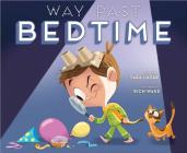 Way Past Bedtime Cover Image